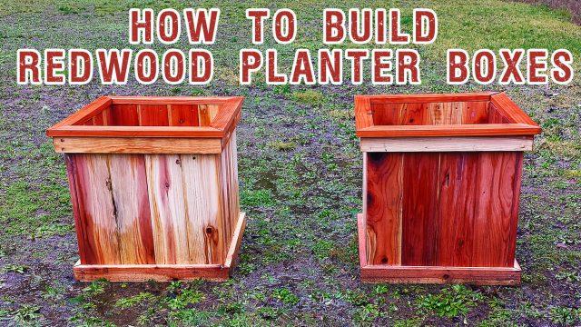 Building Redwood Planter Boxes
