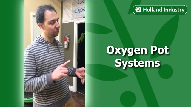 """New Hydroponic System! """"Oxygen Pot Systems"""" Available At Holland Industry"""