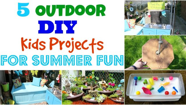 5 Outdoor DIY Kids Projects for Summer Fun