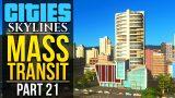 Cities: Skylines Mass Transit   PART 21   VERTICAL FARMS