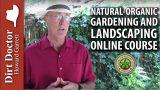 Natural-Organic Gardening & Landscaping Online Course