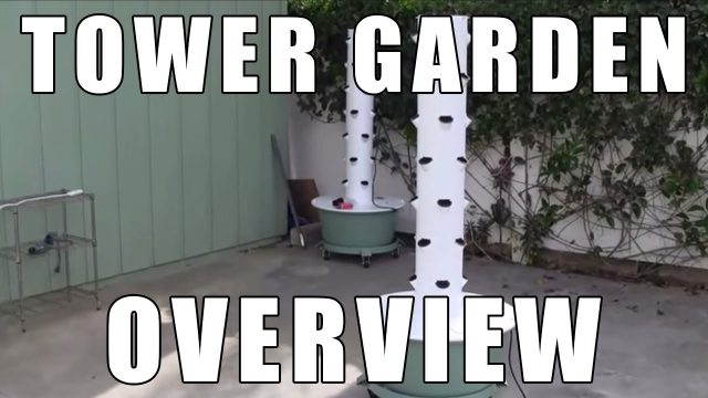 """Tower Garden Overview"" by Epic Gardening"