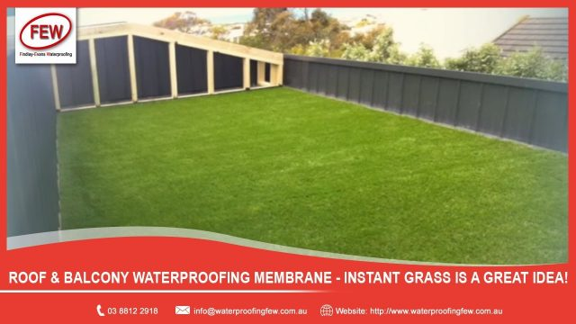 Roof & Balcony Waterproofing Membrane – Instant Grass is a great idea!